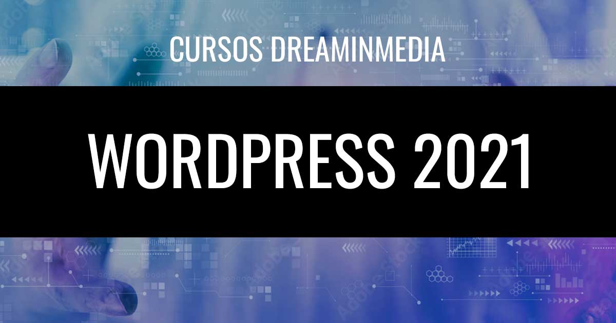 Curso WordPress 2021